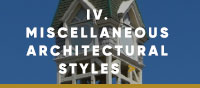 ChapterIV - Miscellaneous Architectural Styles